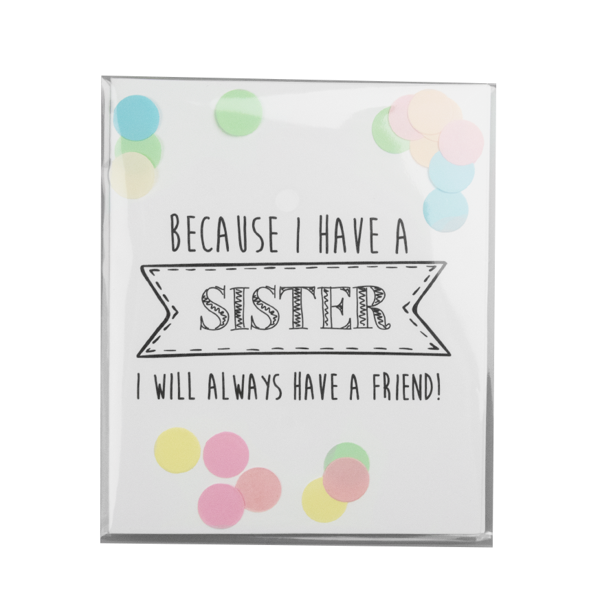 Because I Have A Sister..