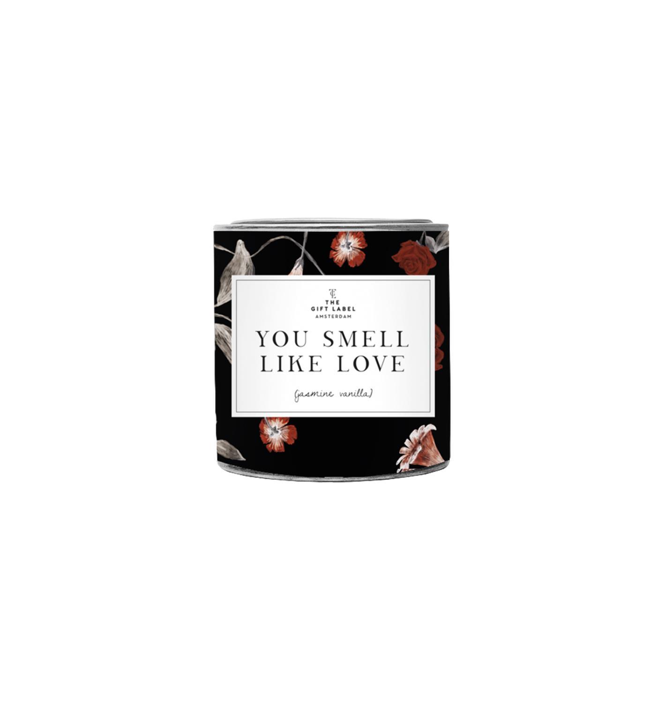 You smell like love
