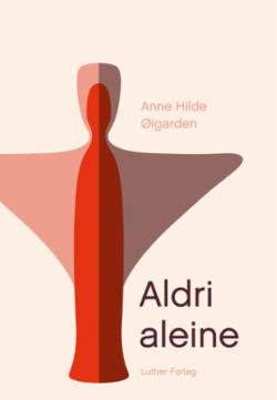 Aldri aleine