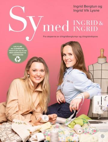 Sy med Ingrid & Ingrid