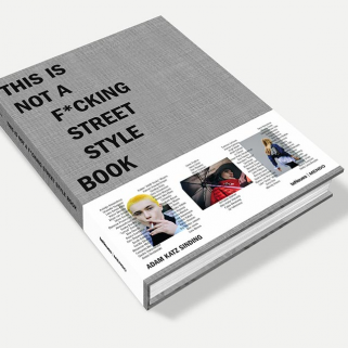 This is Not a F*cking Street Fashion Book