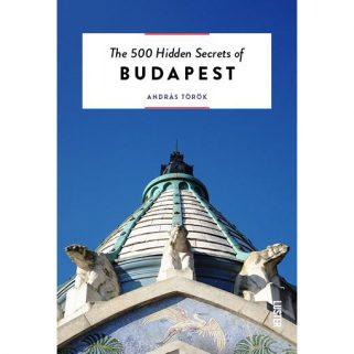 500 Hidden Secrets of Budapest