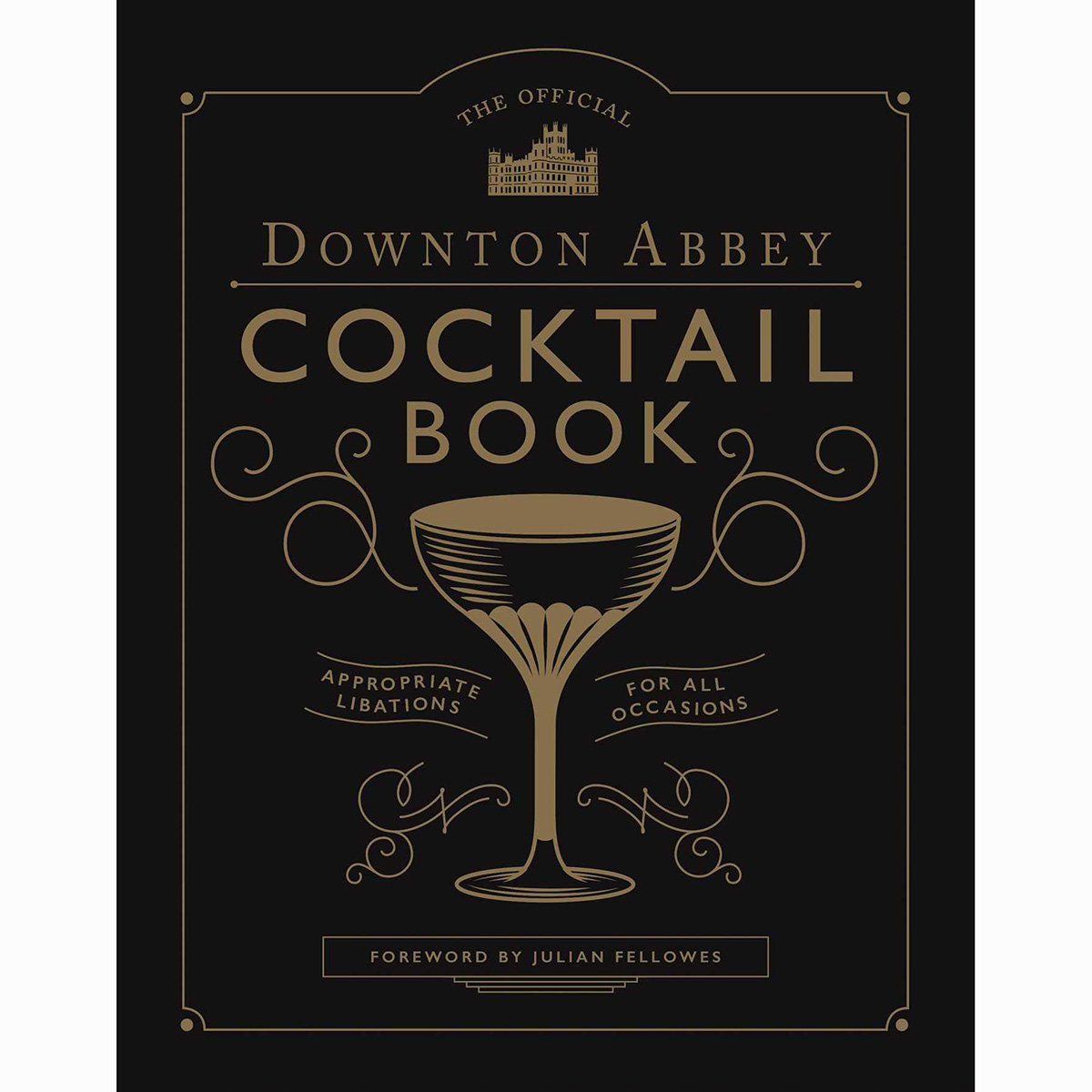 Downtown Abbey Cocktail Book