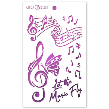 """Ciao Bella - Stencil - 5 x 8 """" Let The Music Fly"""