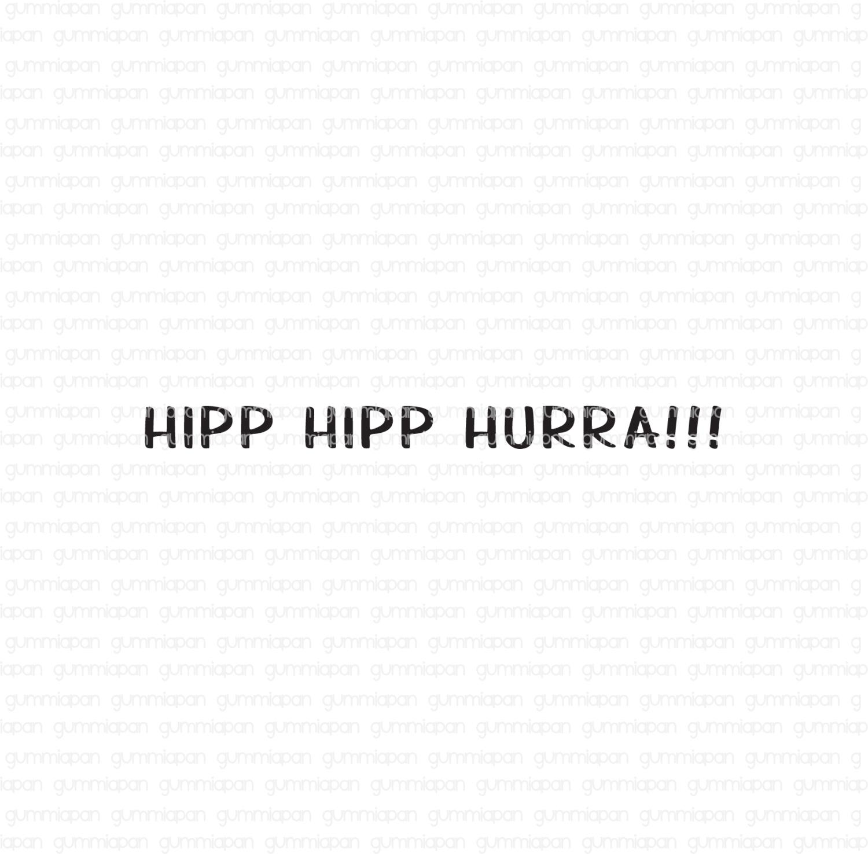 Gummiapan - Hipp hipp hurra - stempel