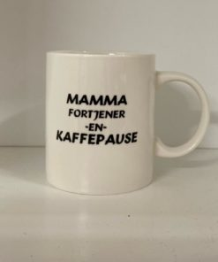 Krus Mamma Fortjener Kaffepause