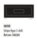 Skive Stripe figur 3-delt