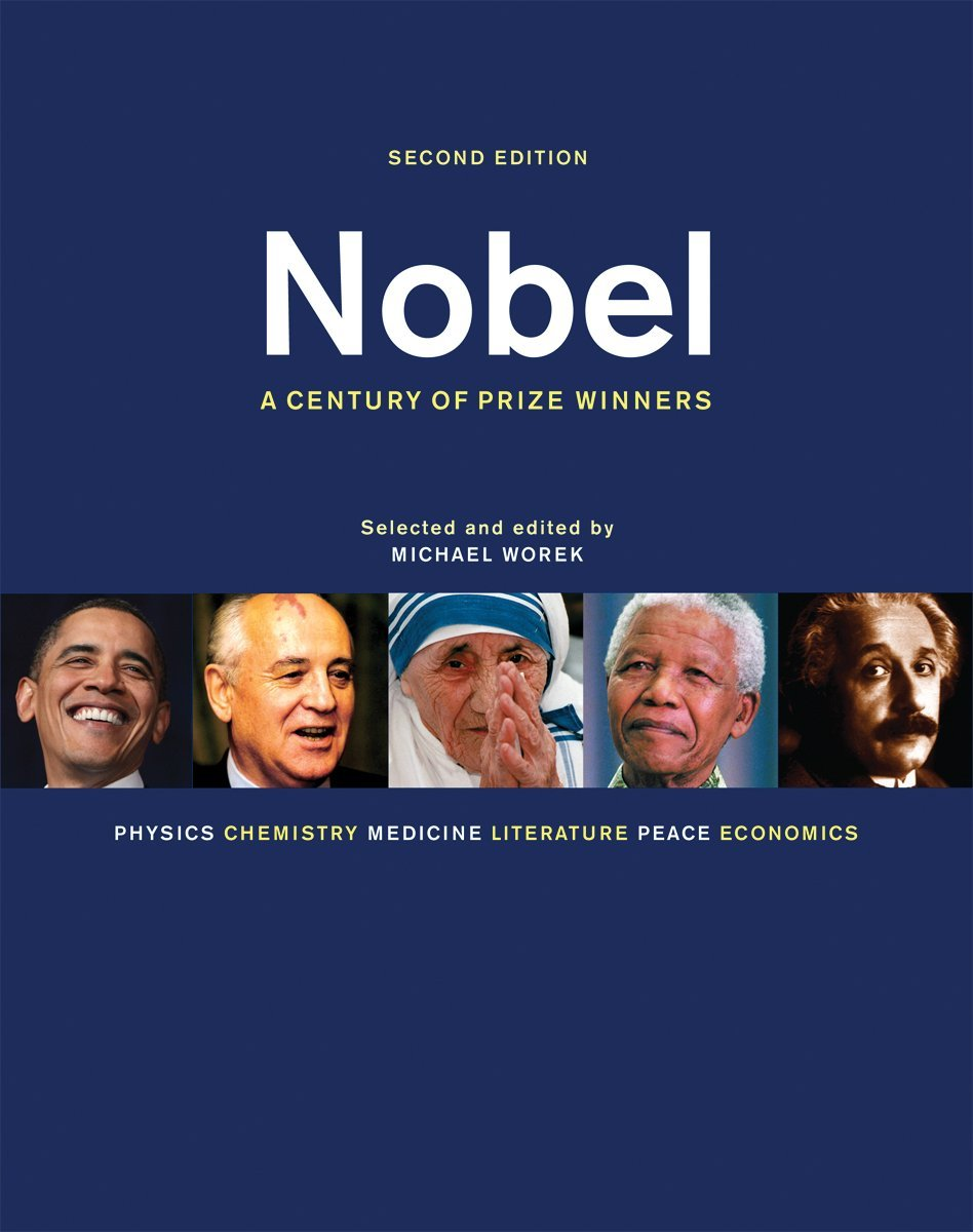 NOBEL A CENTURY OF PRIZE WINNERS 2ND EDITION