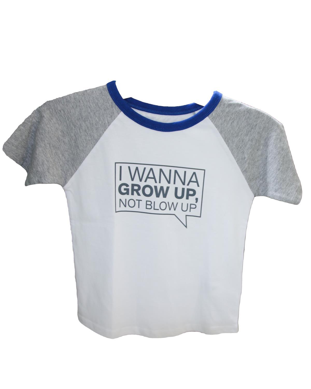 Children's T-shirt I Wanna Grow Up, Not Blow Up GREY