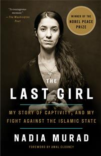 THE LAST GIRL   NADIA MURAD