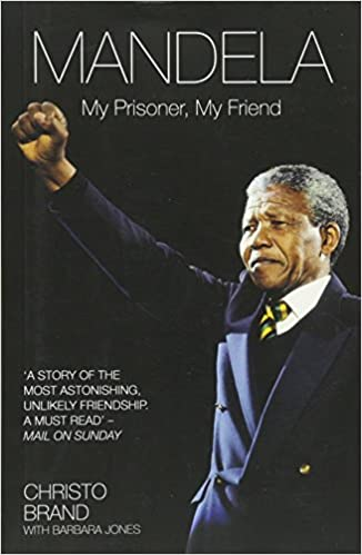 NELSON MANDELA - MY PRISONER, MY FRIEND