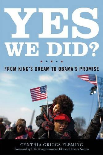 YES WE DID?FROM KINGS DREAM TO OBAMAS PROMISE