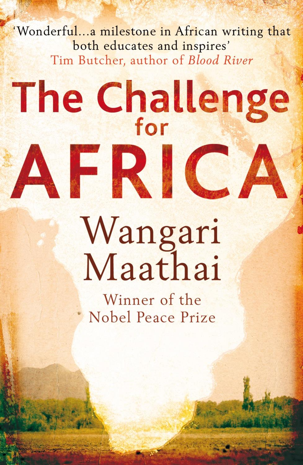THE CHALLENGE FOR AFRICA MAATHAI