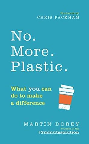 NO MORE PLASTIC DOREY