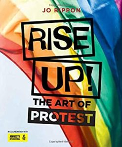RISE UP THE ART OF PROTEST RIPPON