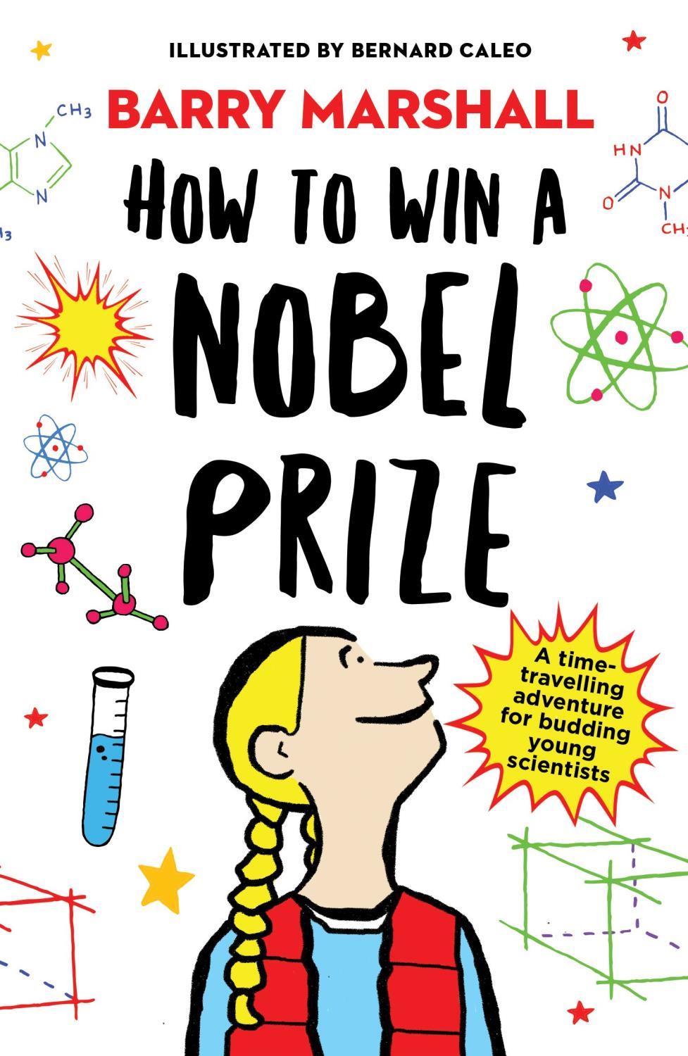 HOW TO WIN A NOBEL PRIZE MARSHALL