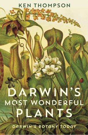 DARWINS MOST WONDERFUL PLANTS THOMPSON