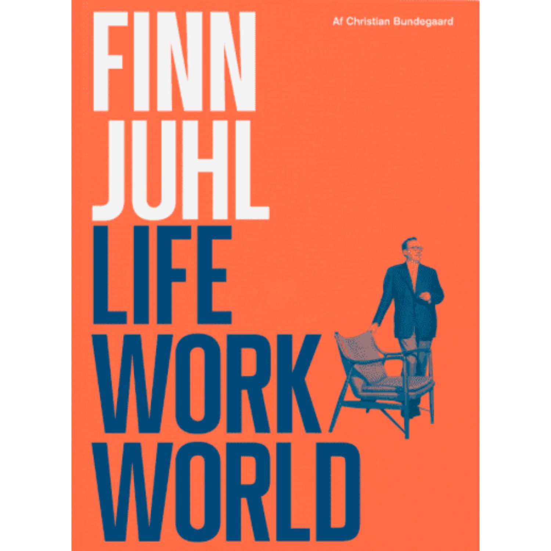 Finn Juhl. Life, Work, World
