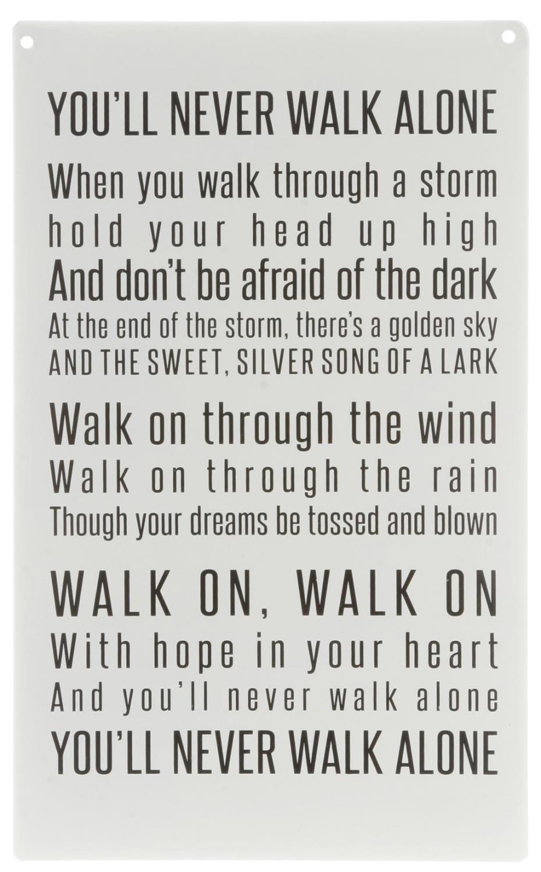Metallskilt you never walk alone