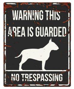 """SKILT i metall, Bull Terrier, """"Warning, this area.."""" 20x25cm"""