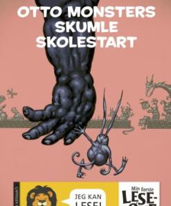 Otto Monsters skumleste skolestart