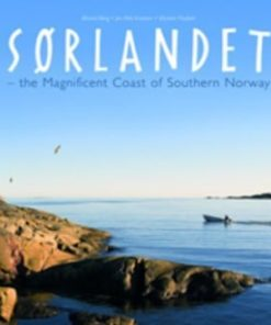 Sørlandet: the Magnificent Coast of Southern Norway