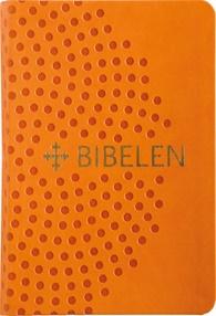 Bibel 2011: Trendutgave i oransje kunstskinn