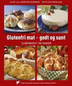 Glutenfri mat - godt og sunt Gjærbakst og kaker