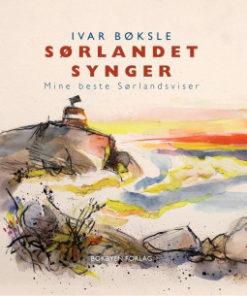 Sørlandet synger - Mine beste Sørlandsviser
