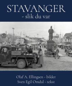 Stavanger - slik du var