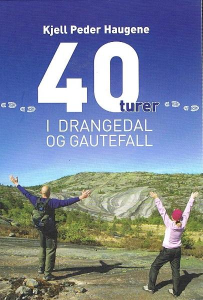 40 turer i Drangedal og Gautefall