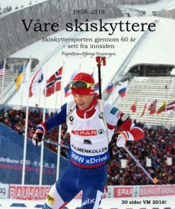 Våre skiskyttere 1958-2018