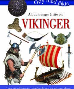 Alt du trenger å vite om - Vikinger