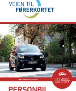 Veien til førerkortet : personbil, lærebok klasse B