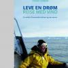 Leve en drøm - reise med vind