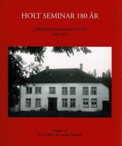 Holt seminar 180 år