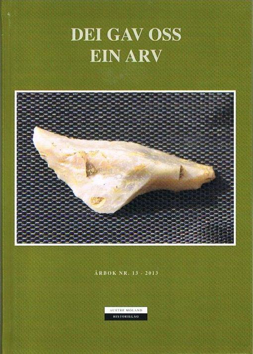 DEI GAV OSS EIN ARV 2013
