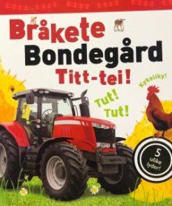 Bråkete Bondegård Titt-tei !