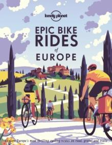 Epic Bike Rides Of The Europe