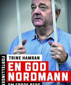 En god nordmann : Fortellingen