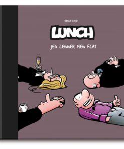 Lunch 11 - Jeg legger meg flat