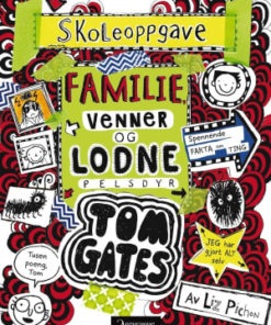 Tom Gates 12: Familie, venner og lodne pelsdyr