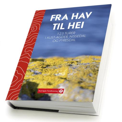 Fra hav til hei - 123 turer i Aust-Agder, Nissedal og Fyresdal