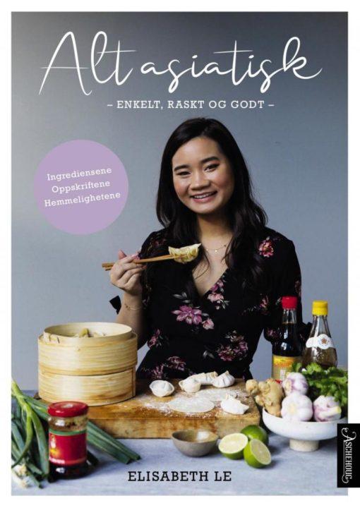 Alt asiatisk - enkelt, raskt og godt