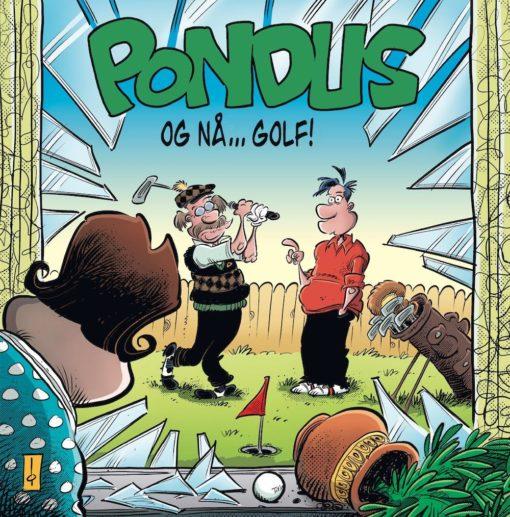 Pondus - Og nå? golf!