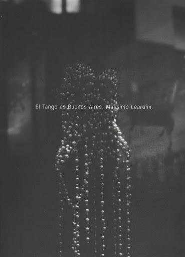 El tango es Bueno Aires. Massimo Leardini.